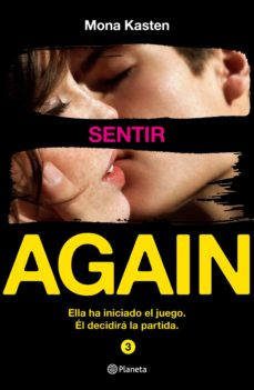 Libros en línea para leer gratis sin descargar en línea SERIE AGAIN. SENTIR 9788408216803 ePub PDF CHM (Spanish Edition) de MONA KASTEN