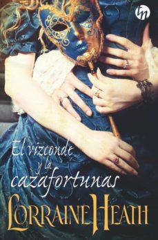 el vizconde y la cazafortunas (ebook)-lorraine heath-9788413075303