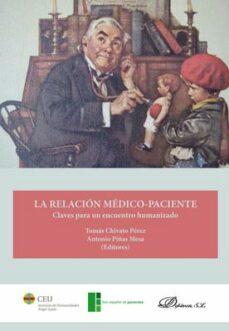 Ebook kostenlos epub descargar LA RELACION MEDICO-PACIENTE: CLAVES PARA UN ENCUENTRO HUMANIZADO CHM PDB (Spanish Edition)