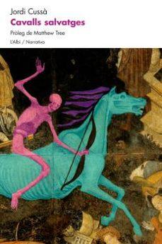 Descarga de libros de audio de texto CAVALLS SALVATGES MOBI de JORDI CUSSA