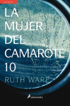 la mujer del camarote 10 (ebook)-ruth ware-9788415631903