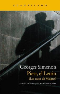 Descargar los libros de google al archivo pdf serie PIETR, EL LETON: LOS CASOS DE MAIGRET