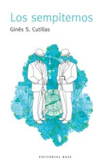 Ebook nederlands descarga gratis LOS SEMPITERNOS PDF (Literatura española)