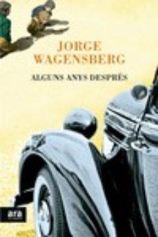 alguns anys despres-jorge wagensberg-9788416154203