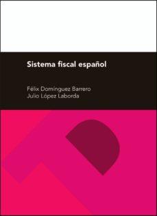 Encuentroelemadrid.es Sistema Fiscal Español (27ª Ed.) Image