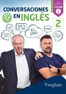 Descargas de libros gratis CONVERSACIONES EN INGLÉS 2 (Literatura española) de  9788416667703 RTF PDB