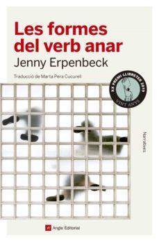 La mejor fuente para descargar libros de audio LES FORMES DEL VERB ANAR 9788417214203 de JENNY ERPENBECK