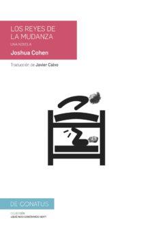 Descargar ebooks gratuitos para joomla LOS REYES DE LA MUDANZA 9788417375003 (Literatura española)  de JOSHUA COHEN