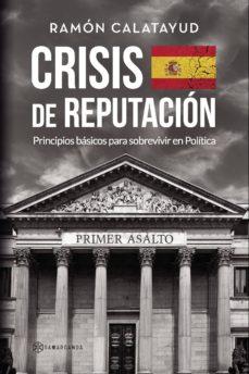 Descarga de libros electrónicos de libros de texto CRISIS DE REPUTACIÓN 9788417672003 (Literatura española)