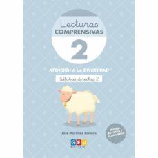 Descargar LECTURAS COMPRENSIVAS 2 : SILABAS DIRECTAS II gratis pdf - leer online