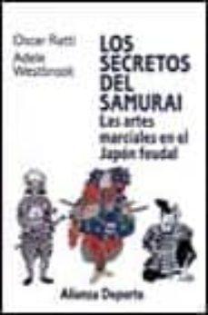 Javiercoterillo.es Los Secretos Del Samurai: Las Artes Marciales En El Japon Feudal Image