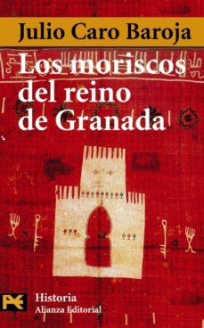los moriscos del reino de granada-julio caro baroja-9788420678603