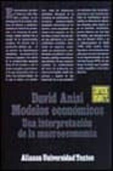 Eldeportedealbacete.es Modelos Economicos: Una Interpretacion De La Macroeconomia (4ª Ed .) Image