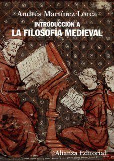 introducción a la filosofía medieval (ebook)-andres martinez lorca-9788420689203