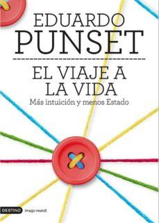 el viaje a la vida-eduardo punset-9788423348503