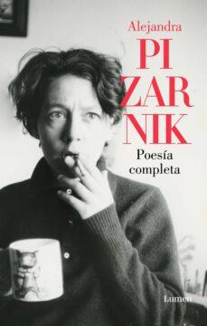 Alejandra Pizarnik, poesía completa