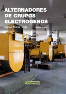Gratis y libro electrónico y descarga ALTERNADORES GRUPOS ELECTROGENOS (3ª ED)