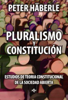 Descargar PLURALISMO Y CONSTITUCION gratis pdf - leer online
