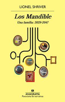 Descargar libros de audio en inglés gratis LOS MANDIBLE. UNA FAMILIA: 2029-2047 9788433979803 iBook RTF de LIONEL SHRIVER