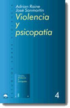 violencia y psicopatia-jose sanmartin-adrian raine-9788434474703