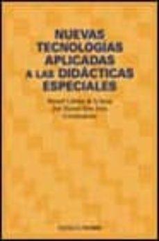 Descargar NUEVAS TECNOLOGIAS APLICADAS A LAS DIDACTICAS ESPECIALES gratis pdf - leer online