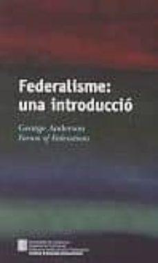 Valentifaineros20015.es Federalisme: Una Introduccio Image