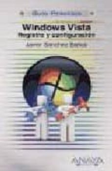 Descargar WINDOWS VISTA: REGISTRO Y CONFIGURACION gratis pdf - leer online