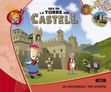 Titantitan.mx 1. Peky Explora. Des De La Torre Del Castell. Un Recorregut Per Europa Catala Ed 2013 Image
