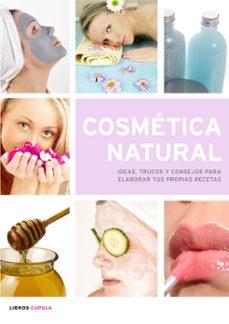 Emprende2020.es Cosmetica Natural: Ideas, Trucos Y Consejos Para Elaborar Tus Pro Pias Recetas Image