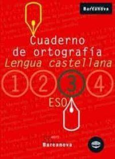cuaderno de ortografia (3 eso llengua castellana)-9788448917203