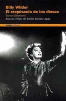 Inmaswan.es Billy Wilder, El Crepusculo De Los Dioses: Estudio Critico Image