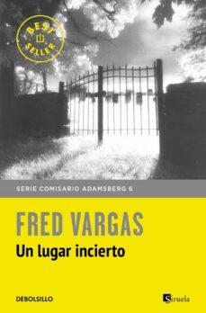 Vinisenzatrucco.it Un Lugar Incierto (Comisario Adamsberg 7) Image