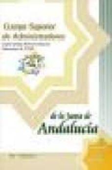 Noticiastoday.es Cuerpo Superior De Administradores De La Junta De Andalucia: Espe Cialidad Administradores Generales (A1100): Test Del Temario (Vol. I) Image