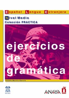 ejercicios de gramatica. nivel medio-josefa martin garcia-9788466700603