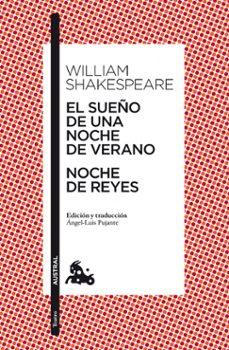 el sueño de una noche de verano / noche de reyes-william shakespeare-9788467034103