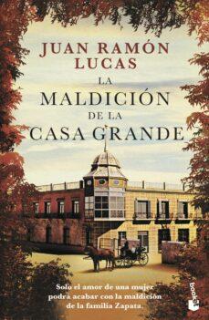 Descargar libros en pdf gratis español LA MALDICIÓN DE LA CASA GRANDE de JUAN RAMON LUCAS