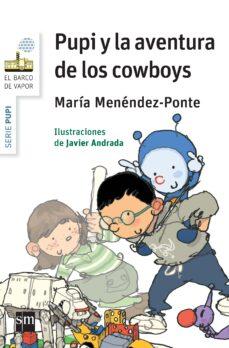 pupi y la aventura de los cowboys-maria menendez-ponte cruzat-9788467579703