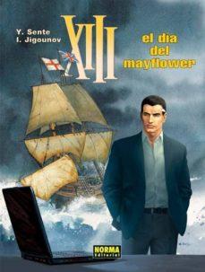xiii: el dia del mayfl ower (vol.20)-yves sente-9788467909203
