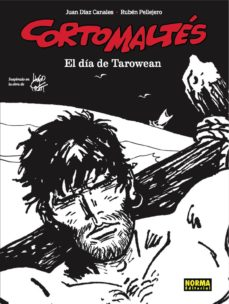 Descargar libros de ingles mp3 CORTO MALTES: EL DIA DE TAROWEAN (ED. BLANCO Y NEGRO)
