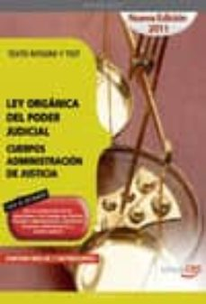 Cdaea.es Ley Organica Del Poder Judicial. Cuerpos Administracion De Justic Ia. Texto Integro Y Test (3ª Ed.) Image