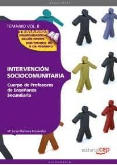 cuerpo de profesores de enseñanza secundaria. intervencion socioc omunitaria: vol 2-9788468131603