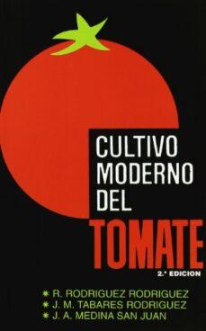 Valentifaineros20015.es Cultivo Moderno Del Tomate (2ª Ed.) Image