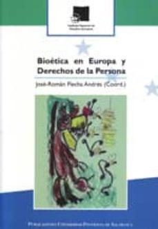Descargar BIOETICA EN EUROPA Y DERECHOS DE LA PERSONA gratis pdf - leer online