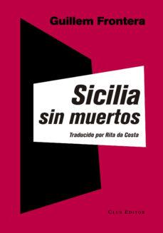 Descargar ebook desde google book como pdf SICILIA SIN MUERTOS