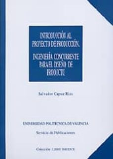 Padella.mx Introduccion Al Proyecto De Produccion: Ingenieria Concurrente Pa Ra El Diseño De Producto Image