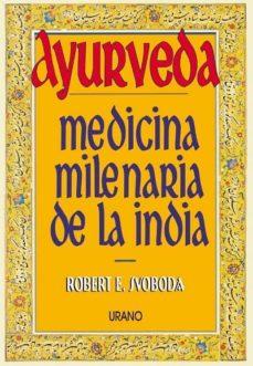 Chapultepecuno.mx Ayurveda: Medicina Milenaria De La India Image