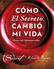 cómo el secreto cambió mi vida-rhonda byrne-9788479539603