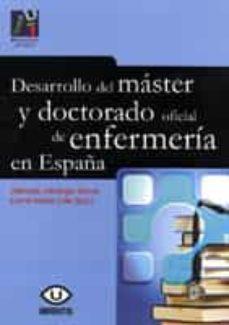 Descarga gratuita de libro pdf. DESARROLLO DEL MASTER Y DOCTORADO OFICIAL DE ENFERMERIA EN ESPAÑA 9788480217903 (Spanish Edition) CHM ePub