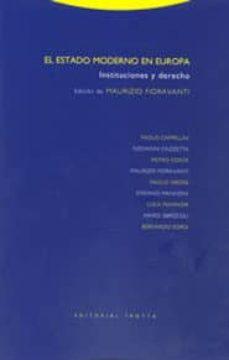 el estado moderno en europa: instituciones y derecho-maurizo fioravanti-9788481646603