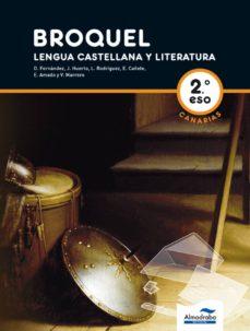 Garumclubgourmet.es Broquel. Lengua Castellana Y Literatura 2º Can (L+cd) Image